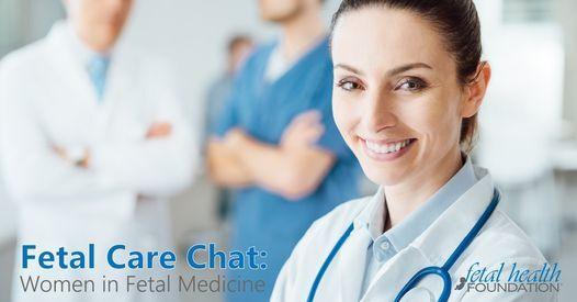Fetal Care Chat: Women in Fetal Medicine